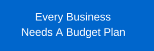 Budgets are critical to the start of any new business pursuit