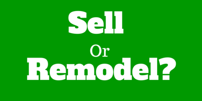 Age old question: Should you sell or remodel your home?