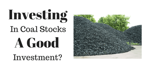 Coal Stocks and Coal ETF's – A Controversial Investment Choice