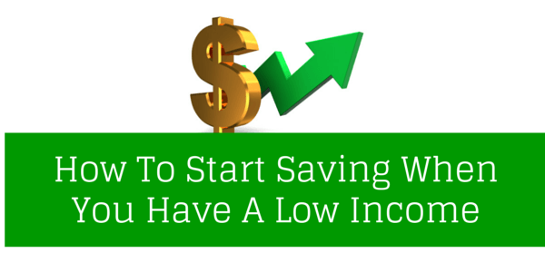 How to save money when you don't make a lot