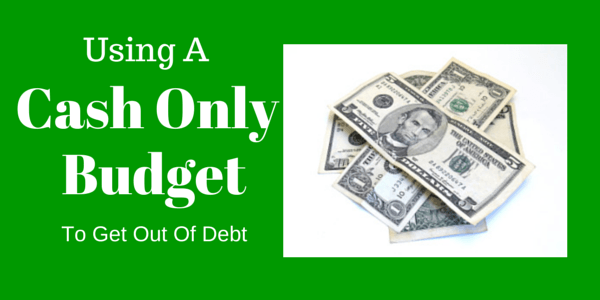 Using a cash budget and nothing else to pay down your debt