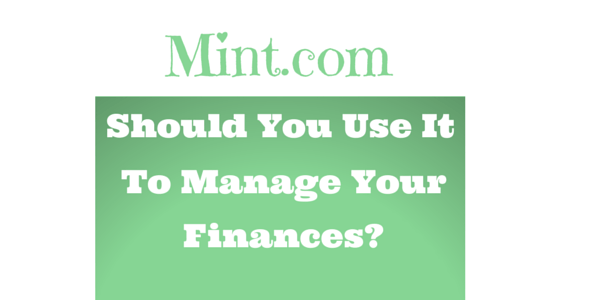 We review the website mint.com service to determine whether you should use it to manage your money