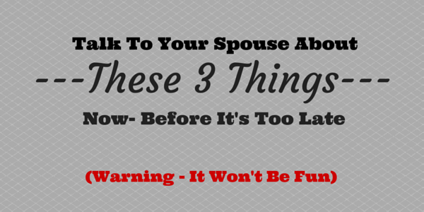 There are 3 key things to talk to your spouse about before you die - here they are