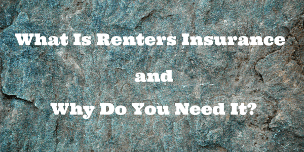 A lot of people wonder why they need renters insurance and exactly what it is used for. Why do you need this type of insurance coverage?