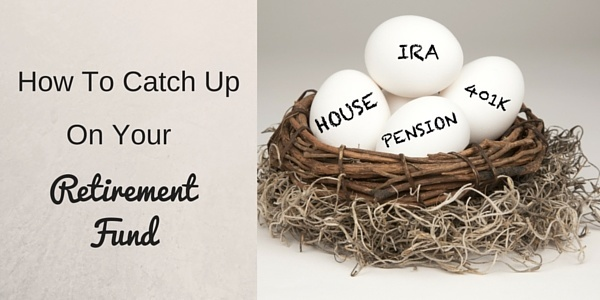 How to play catch up when saving for retirement