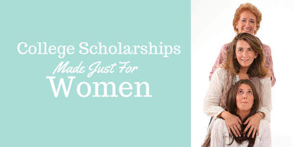 Some college scholarships are specifically for girls...no boys allowed!!